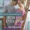 REVIEW: For His Eyes Only by Liz Fielding