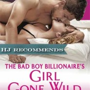 REVIEW: The Bad Boy Billionaire's Girl Gone Wild by Maya Rodale