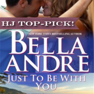 REVIEW: Just To Be With You by Bella Andre
