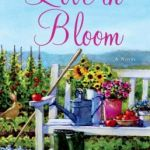 Spotlight & Giveaway: Love in Bloom by Sheila Roberts