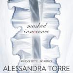 Spotlight & Giveaway: Masked Innocence by Alessandra Torre