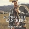 REVIEW: Roping the Rancher by Julie Benson