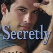 REVIEW: Secretly by Debra Kayn