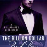 Spotlight & Giveaway: The Billion Dollar Bad Boy – Billionaires Club NYC by Jackie Ashenden
