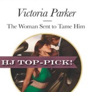 REVIEW: The Woman Sent to Tame Him by Victoria Parker