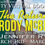 Spotlight & Giveaway: The Return of Brody McBride by Jennifer Ryan
