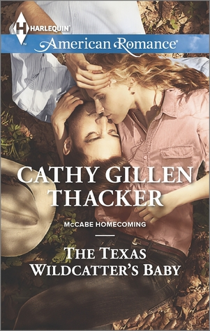 The-Texas-Wildcatter's-Baby-by-Cathy-Gillen-Thacker
