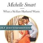 REVIEW: What a Sicilian Husband Wants by Michelle Smart