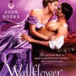 Spotlight & Giveaway: Wallflower Gone Wild by Maya Rodale