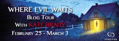 Spotlight & Giveaway: Where Evil Waits by Kate Brady