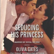 REVIEW: Seducing His Princess by Olivia Gates