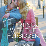 Spotlight & Giveaway: Flirting With the Forbidden by Joss Wood