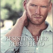 REVIEW: Resisting Her Rebel Hero by Lucy Ryder