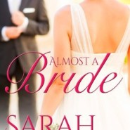 REVIEW: Almost a Bride by Sarah Mayberry