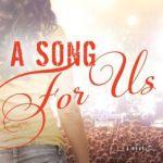 Spotlight & Giveaway: A Song for Us by Teresa Mummert