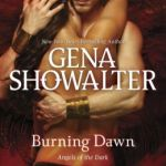 Spotlight & Giveaway: Burning Dawn by Gena Showalter