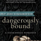 REVIEW: Dangerously Bound by Eden Bradley