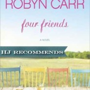 REVIEW: Four Friends by Robyn Carr
