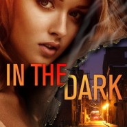 REVIEW: In The Dark by Sally Eggert
