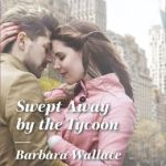 Spotlight & Giveaway: SWEPT AWAY BY THE TYCOON by Barbara Wallace