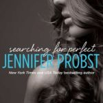 Spotlight & Giveaway: Searching for Perfect by Jennifer Probst