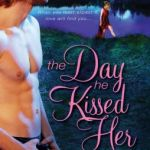Spotlight & Giveaway: The Day He Kissed Her by Juliana Stone