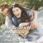 Spotlight & Giveaway: The Return of Mrs Jones by Jessica Gilmore