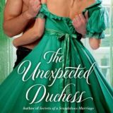 Spotlight & Giveaway: The Unexpected Duchess by Valerie Bowman