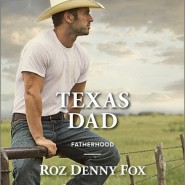 REVIEW: Texas Dad by Roz Denny Fox