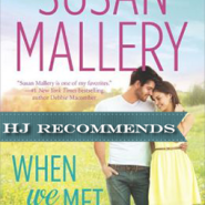 REVIEW: When We Met by Susan Mallery