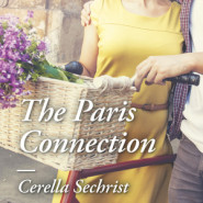 REVIEW: The Paris Connection by Cerella Sechrist
