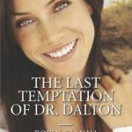Spotlight & Giveaway: The Last Temptation of Dr. Dalton by Robin Gianna