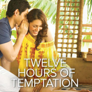 REVIEW: Twelve Hours of Temptation by Shoma Narayanan