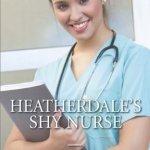 REVIEW: Heatherdale's Shy Nurse by Abigail Gordon