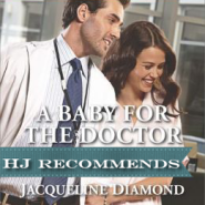 REVIEW: A Baby for the Doctor by Jacqueline Diamond