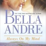 Spotlight & Giveaway: Always On My Mind by Bella Andre