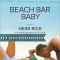REVIEW: Beach Bar Baby by Heidi Rice