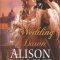 Spotlight & Giveaway: A Wedding by Dawn by Alison DeLaine