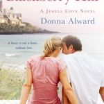 Spotlight & Giveaway: House on Blackberry Hill by Donna Alward