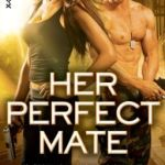 Spotlight & Giveaway: HER PERFECT MATE by Paige Tyler
