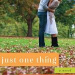 Spotlight & Giveaway: Just One Thing by Holly Jacobs