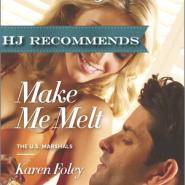 REVIEW: Make Me Melt by Karen Foley