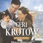 Spotlight & Giveaway: Navy Rescue by Geri Krotow