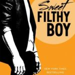 Spotlight & Giveaway: Sweet Filthy Boy by Christina Lauren
