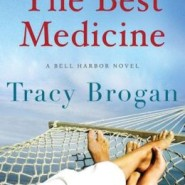 Spotlight & Giveaway: The Best Medicine by Tracy Brogan