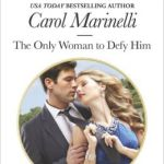 REVIEW: The Only Woman to Defy Him by Carol Marinelli