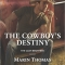 REVIEW: The Cowboy's Destiny by Marin Thomas