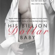 REVIEW: His Billion Dollar Baby by Lea Nolan