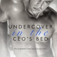 REVIEW: Undercover in the CEO's Bed by Coleen Kwan