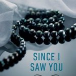REVIEW: Since I Saw You by Beth Kery